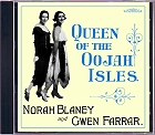 Norah Blaney & Gwen Farrar - Queen of the Oojah Isles CD
