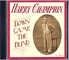 Harry Champion - Down came the Blind