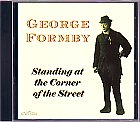 George Formby - Standing at the Corner