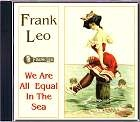 Frank Leo - We Are All Equal In The Sea CD
