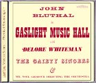 Gaslight Music Hall CD