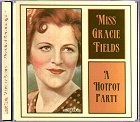 Gracie Fields - A Hot Pot Party