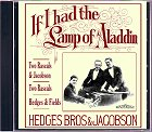 Hedges Bros and Jacobson - If I had the Lamp of Aladdin CD