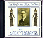 Jack Pleasants - Im shy Mary Ellen Im shy