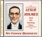 Leslie Holmes - No Funny Business CD