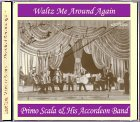 Primo Scala - Waltz me Around Again