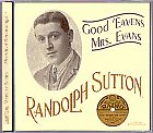 Randolph Sutton - Good heavens Mrs Evans