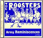 The Roosters - Army Reminiscences CD