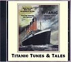 Titanic Tunes and Tales