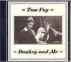 Tom Foy - Donkey and Me