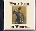 Tom Woottwell - Wait a Minute CD