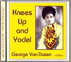 George Van Dusen - Knees Up and Yodel