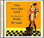 Wish Wynne - The Servant Girl